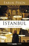 İstanbul & Şehrin Sırları