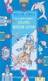 Atlantis: Denizler Altında / Macera Tüneli