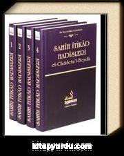 Sahih İtikad Hadisleri (4 Cilt) & El-caddetu'l-Beyda