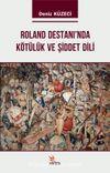 Roland Destanı'nda Kötülük ve Şiddet Dili
