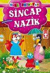 Sincap Nazik - Misafirperverlik / Mini Masallar