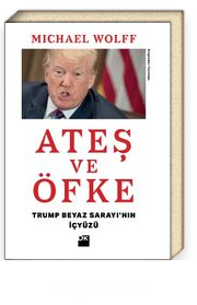 Ateş ve Öfke & Trump Beyaz Sarayı'nın İçyüzü