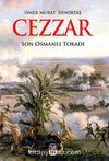 Cezzar - Son Osmanlı Tokadı