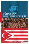 Türkistan Milli Mücadelesi & Yaş Türkistan Dergisine Göre