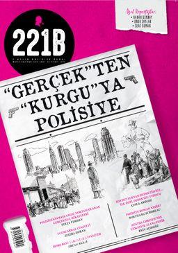 221B İki Aylık Polisiye Dergi Sayı:15 Mayıs-Haziran 2018