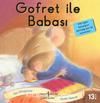 Gofret ile Babası / İlk Okuma Kitaplarım