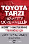 Toyota Tarzı Hizmette Mükemmellik & hizmet şirketlerinde Yalın Dönüşüm