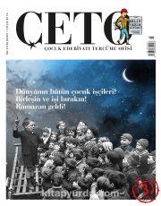 Çeto Çocuk Edebiyatı Tercüme Ofisi İki Aylık Dergi Sayı:3 Mayıs-Haziran 2018