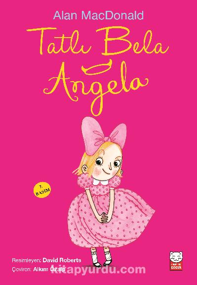 Tatlı Bela Angela - Alan Macdonald pdf epub