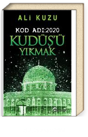 Kod Adı:2020 Kudüs'ü Yıkmak