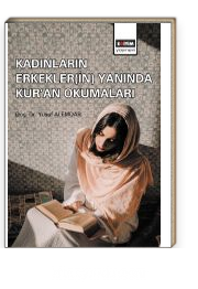 Kadınların Erkekler(in) Yanında Kur'an Okumaları