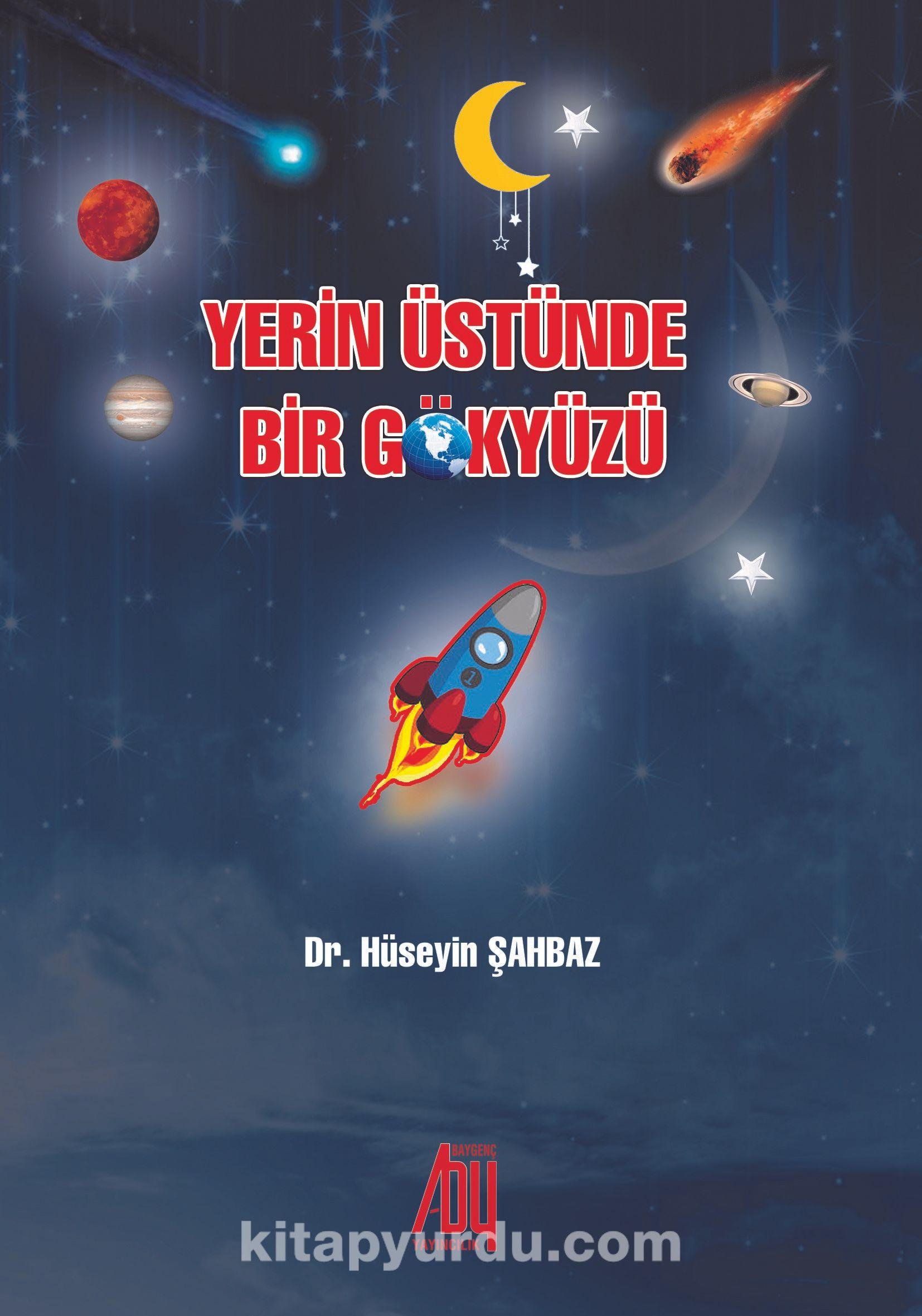 Yerin Üstünde Bir Gökyüzü - Dr. Hüseyin Şahbaz pdf epub