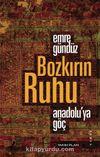 Bozkırın Ruhu & Anadolu'ya Göç