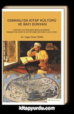 Osmanlı'da Kitap Kültürü ve Batı Dünyası