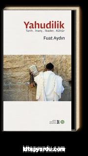Yahudilik & Tarih İbadet  İnanç Kültür
