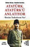 Atatürk, Atatürk'ü Anlatıyor & Benim Tutkularım Var