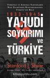 Yahudi Soykırımı ve Türkiye / Yahudiler Nazi Zulmünden Nasıl Kurtarıldı?