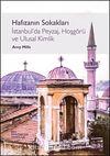 Hafızanın Sokakları & İstanbul'da Peyzaj, Hoşgörü ve Ulusal Kimlik