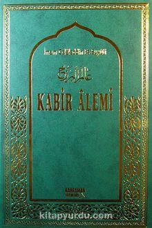 Kabir Alemi (Büyük Boy-Ciltli-Şamuha Kağıt)