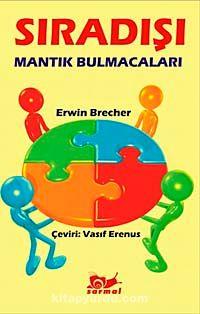 Sıradışı Mantık Bulmacaları - Erwin Brecher pdf epub