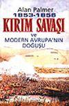 1853-1856 Kırım Savaşı ve Modern Avrupa'nın Doğuşu
