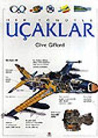 Her Yönüyle Uçaklar - Clive Gifford pdf epub