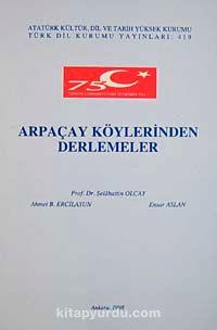 Arpaçay Köylerinden Derlemeler - Selahattin Olcay pdf epub