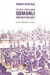 XVI-XVIII.Yüzyıllarda Osmanlı İmparatorluğu