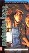 Madenden Kaçış -Ölüm Kalım Maceraları-