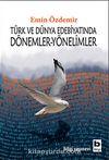 Türk ve Dünya Edebiyatında Dönemler-Yönelimler
