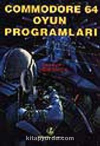 Commodore 64 Oyun Programları - Uğur Balçık pdf epub