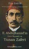 II. Abdülhamid'in Gizli Siyaseti ve Yunan Zaferi