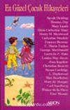 En Güzel Çocuk Hikayeleri