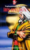 Toplumbilimin Babası İbn Haldun