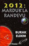 2012 Marduk'la Randevu