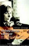 Hayata Bakan Edebiyat Adalet Ağaoğlu'nun Yapıtlarına Eleştirel Yaklaşımlar