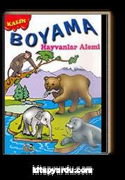 Boyama Hayvanlar Alemi Kalın Kitapyurducom