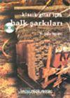 Klasik Gitar İçin Halk Şarkıları (DVD+ Kitap)