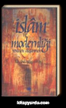 İslam ve Modernliği Yeniden Düşünmek
