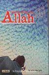 Delillleri Sonsuz Olan Allah