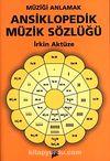 Müziği Anlamak Ansiklopedik Müzik Sözlüğü