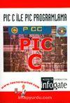 Pıc C ile Pıc Programlama