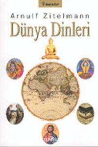 Dünya Dinleri - Arnulf Zitelmann pdf epub