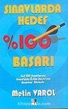 Sınavlarda Hedef:%100 Başarı