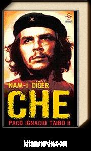 Nam-ı Diğer CHE (Ciltsiz)