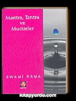 Mantra, Tantra ve Mücizeler