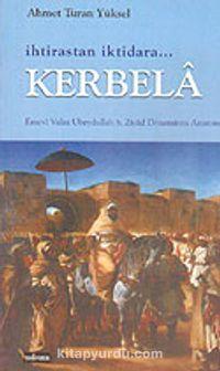 İhtirastan İktidara Kerbela - Doç. Dr. Ahmet Turan Yüksel pdf epub