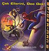 Spider-Man 2 / Çek Ellerini Doc Ock!
