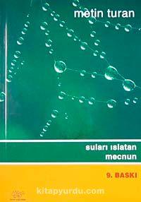 Suları Islatan Mecnun - Metin Turan pdf epub