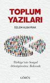 Toplum Yazıları & Türkiye'nin Sosyal Dönüşümüne Bakmak